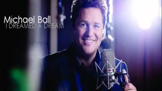 "Michael Ball: ""I Dreamed a Dream"" (1996)"
