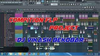 compition flp Project - Dj Vikash Bekobar