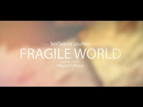 David Clavijo - Fragile World feat. Laura Powers