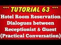 Hotel Room Reservation Dialogues between Front Office Agent or Receptionist and Guest
