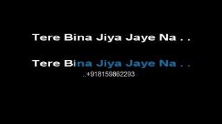 Download Hindi Video Songs - Tere Bina Jiya Jaye Na - Karaoke - Lata Mangeshkar - Ghar (1978)