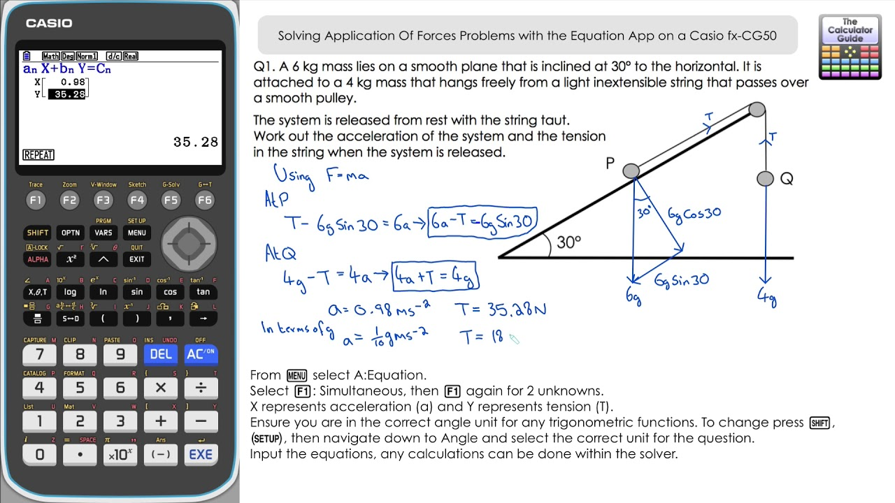 Application Of Forces Using Solver On A Casio fx-CG50 | Simultaneous Equations On Casio Graphic