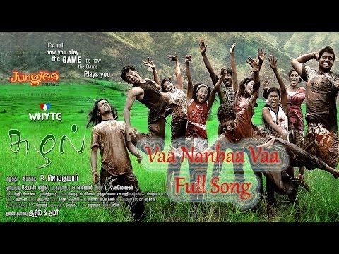 Vaa Nanbaa Vaa Full Song | Suzhal | L.V.Ganesan | R.Jayakumar