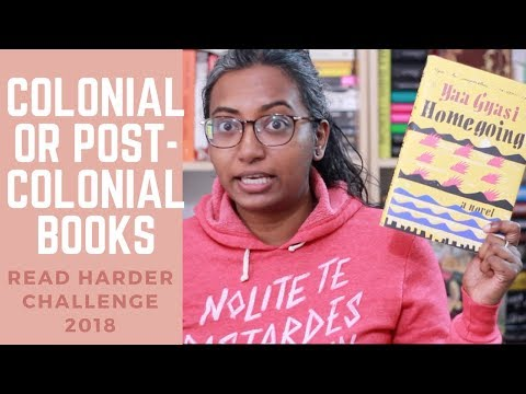 Read Harder Challenge: Read a Book of Colonial or Postcolonial Literature