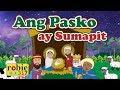 Ang Pasko Ay Sumapit Animated (Filipino / Tagalog Christmas Song)