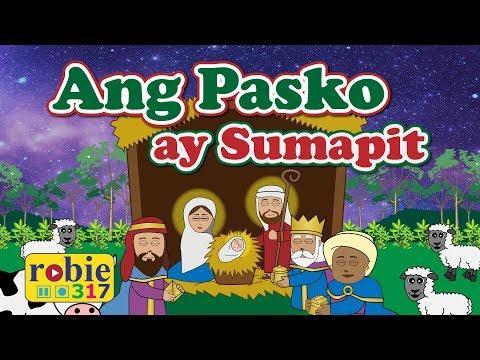 Ang Pasko Ay Sumapit Animated Filipino  Tagalog Christmas Song