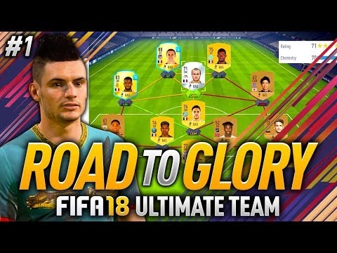 FIFA 18 ROAD TO GLORY #1 - HOW TO START FIFA 18 ULTIMATE TEAM!
