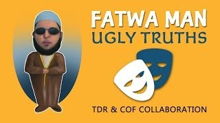 Fatwa Man ᴴᴰ ┇ Ugly Truths ┇ TDR & COF Collaboration ┇