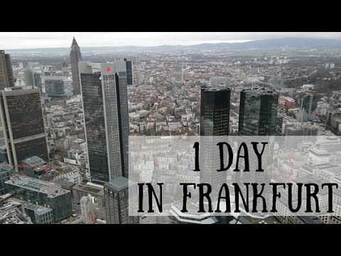 What to do in Frankfurt - Let's discover the city !