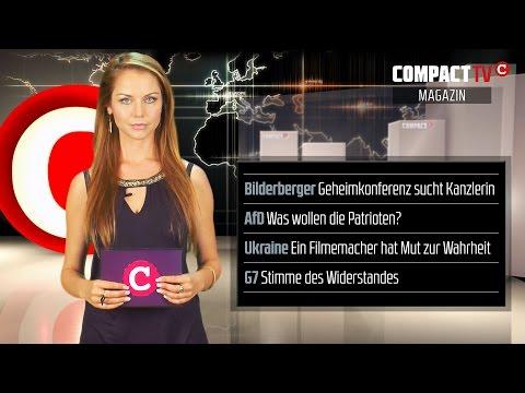 COMPACT-TV: Magazin: Bilderberger, AFD-Patrioten und der Ukraine-Krieg