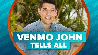 From Venmo to The Bachelorette: Venmo John tells all