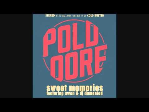 Poldoore - Sweet Memories Feat. Awon & DJ Damented