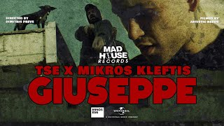 TSE x Mikros Kleftis - GIUSEPPE (Official Music Video)
