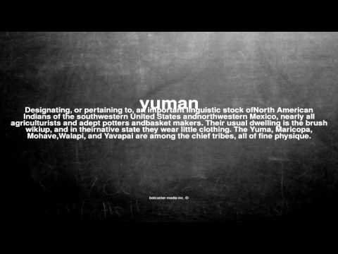 What does yuman mean