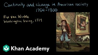 Continuity and change in American society, 1754-1800 | AP US History | Khan Academy