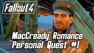 Fallout 4 - MacCready Romance - Personal Quest 1