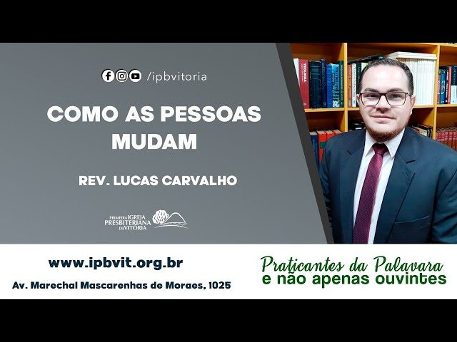 Rev. Lucas Carvalho - Efésios 4.22-24