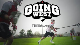 Utah Lacrosse All-Access | GOING WEST EPISODE 1