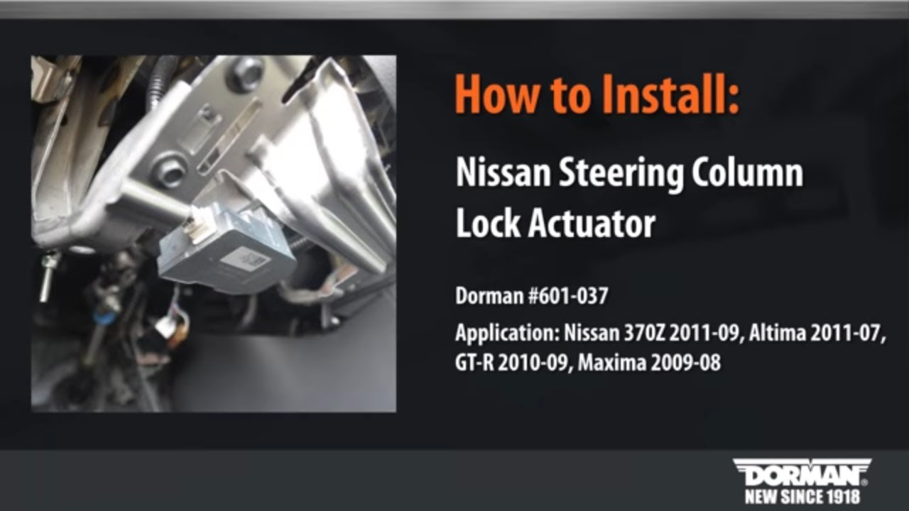 Steering Column Lock Actuator Repair By Dorman Products Youtube Nissan 370z Fuse Box Location