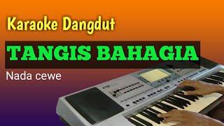TANGIS BAHAGIA - Karaoke Dangdut Tanpa Vokal