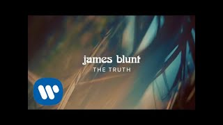 James Blunt - The Truth [Official Lyric Video]
