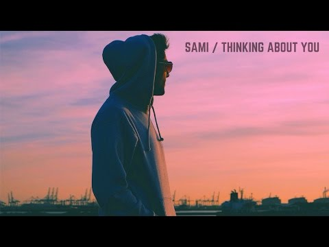 Sami - Thinking About You (Audio)
