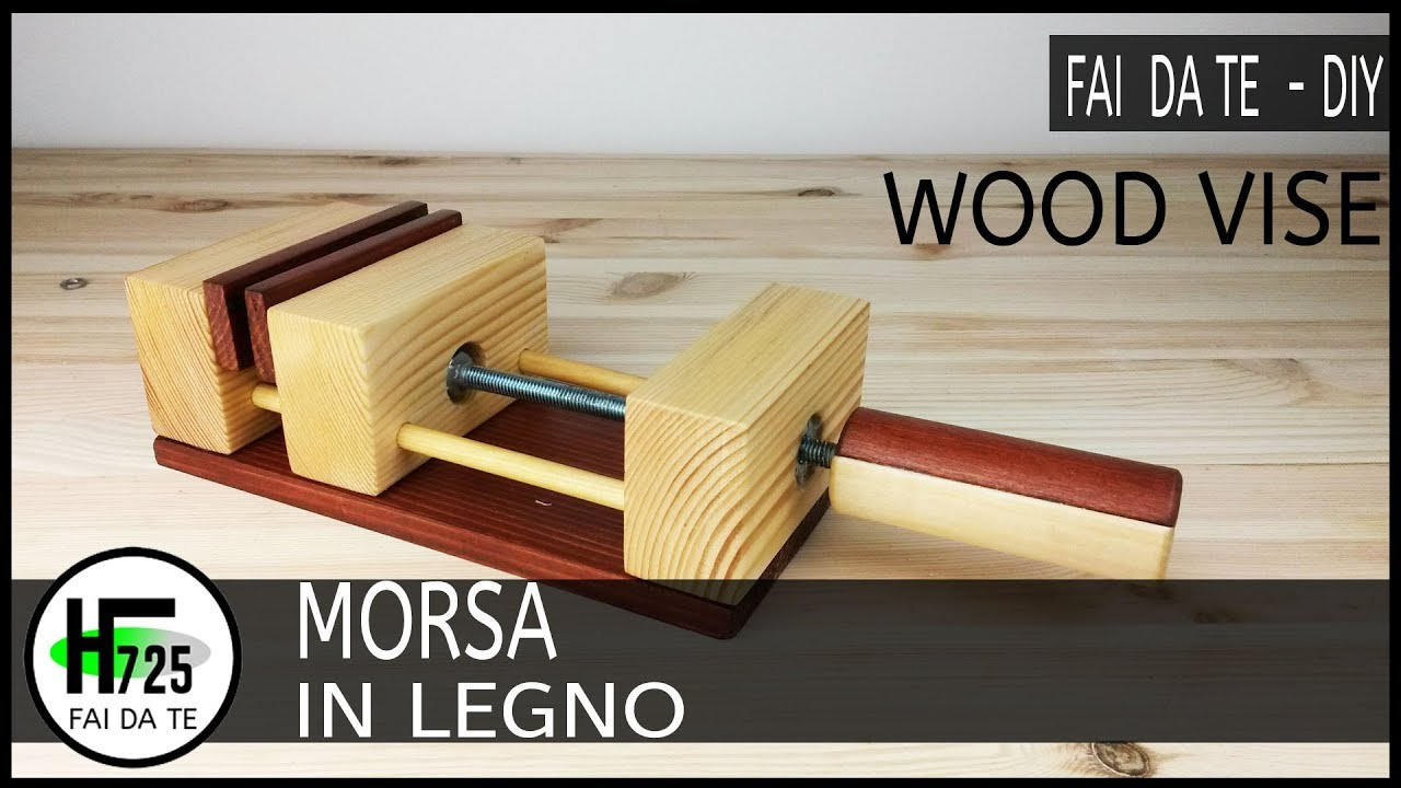 Morsa per trapano fai da te make a drill vise diy home for Youtube fai da te legno