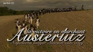 Austerlitz - Napoleons langer Marsch zum Sieg (2006)