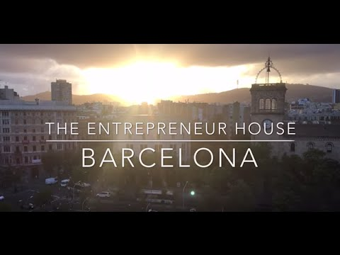 The Entrepreneur House ~ Barcelona Trailer