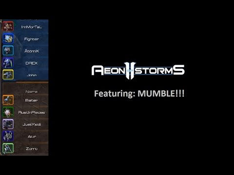 Aeon Of Storms Featuring: Mumble!!! Showcasing Voice Chat In The Best 5v5 MOBA In The World!