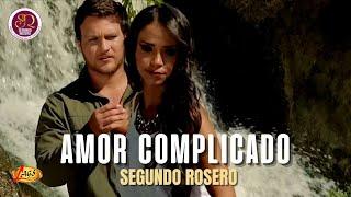 Amor complicado - Segundo Rosero.