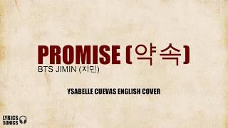 BTS JIMIN (지민) - Promise (약속) [English Cover] Lyrics