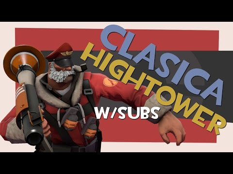 HIGHTOWER ES SOLO PARA SOLDIERS Y SNIPERS... w/SUBS