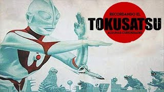 Recuerdos del Tokusatsu