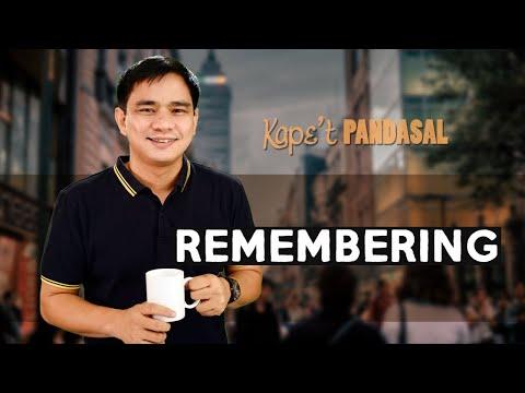 Kape't Pandasal - Remembering