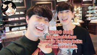 [INDO SUB] Menghabiskan hampir 20,000 Baht dalam satu jam -BOTHNEWYEAR-