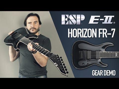 GEAR DEMO: ESP Guitars E-II Horizon FR-7