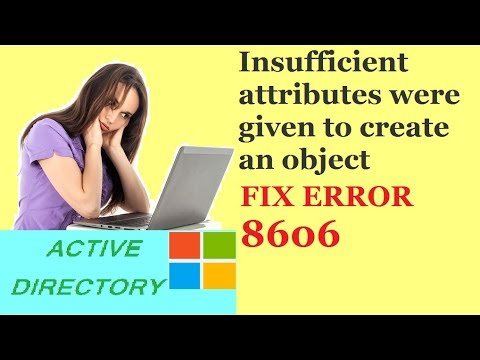 Active directory replication | Insufficient attributes were given to create an object