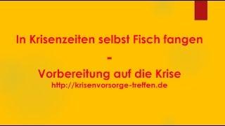 In Krisenzeiten selbst Fisch fangen - krisenvorsorge-treffen.de
