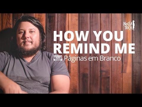 How You Remind Me - Nickelback PEB cover Nossa Toca