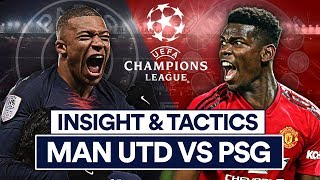 MAN UTD VS PSG | INSIGHT & TACTICS | CHAMPIONS LEAGUE