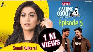 Casting Couch S3E5 Sonali Kulkarni with Amey & Nipun | #CCWAN3 #bhadipa