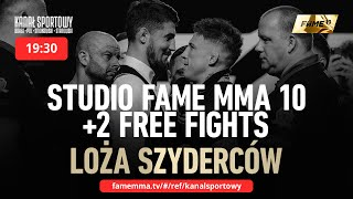 STUDIO FAME MMA 10 + 2 WALKI + LOŻA SZYDERCÓW (WRZOSEK, KUBAŃCZYK, WARDĘGA, GOLA, TURSKI + GOŚCIE)