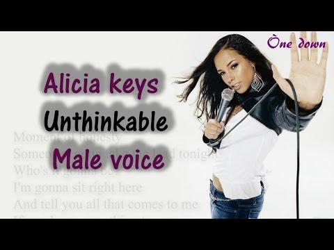 Alicia keys - Tuned male voice ( Unthinkable )