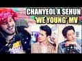 [STATION X 0] 찬열 (CHANYEOL) X 세훈 (SEHUN) 'We Young' MV   THE BOYS SLAYED ME!   REACTION!!