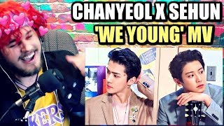 [STATION X 0] 찬열 (CHANYEOL) X 세훈 (SEHUN) 'We Young' MV | THE BOYS SLAYED ME! | REACTION!!