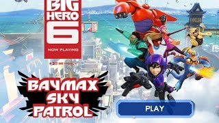 Games: Big Hero 6 - Baymax Sky Patrol