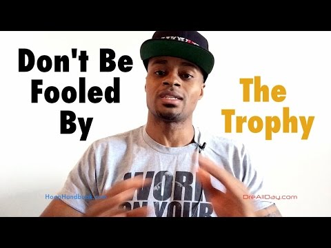 Don't Be Fooled By The Trophy.   Dre Baldwin