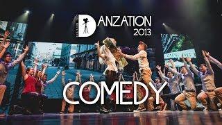 DANZATION 2013: COMEDY