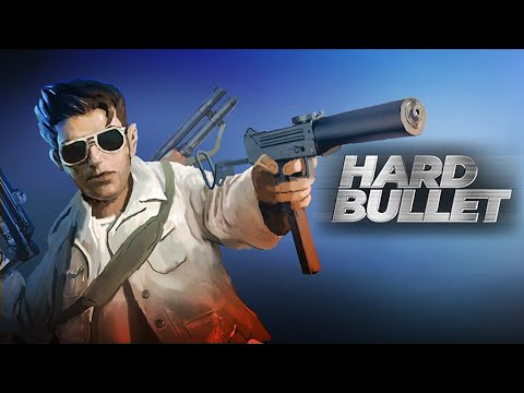 "Hard Bullet - Bande Annonce ""Early Access"""